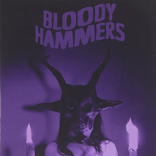 Bloody Hammers by BLOODY HAMMERS (2012-12-11)