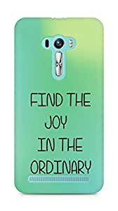AMEZ find the joy in the ordinary Back Cover For Asus Zenfone Selfie