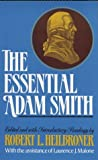 The Essential Adam Smith (0393955303) by Smith, Adam