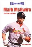 Mark McGwire: Record Breaker (Reading Power)