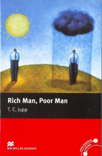 Rich Man, Poor Man: Beginner (Macmillan Readers)