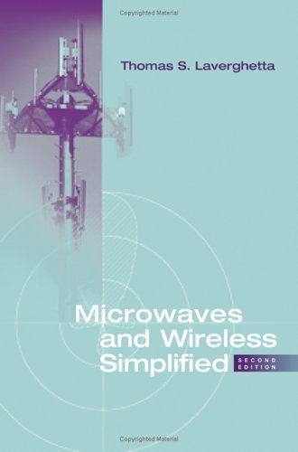 Microwaves And Wireless Simplified, Second Edition