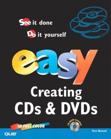Easy Creating CDs & DVDs