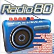 Radio 80 - 100% Hits fran�ais