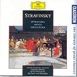 Stravinsky: Petrouchka · Apollo · Circus Polka
