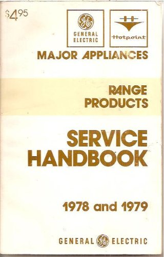Major Appliance, Range Products: Service Handbook 1978 And 1979