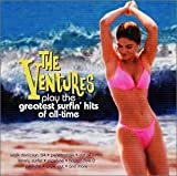 Ventures Play Greatest Surfing Hits of All Time