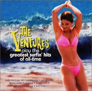 The Ventures - Play The Greatest Surfin Hits - Zortam Music