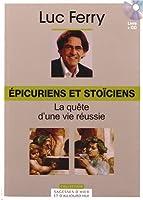 Épicuriens et stoïciens, Volume 3 : La quête d'une vie réussie (Cd-rom inclus)