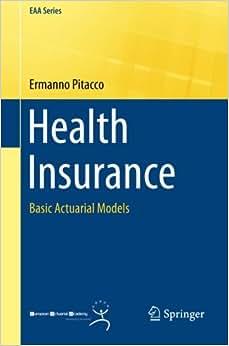 Health Insurance: Basic Actuarial Models (EAA Series)