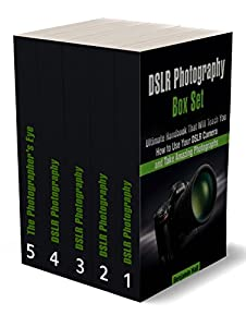 DSLR Photography Box Set: Learn How to Capture Unique Photos Using Your DSLR Camera (dslr photography, dslr, photography tips, photography)