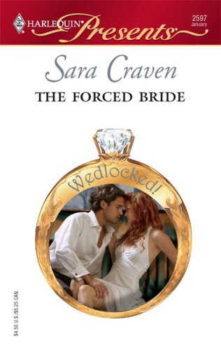 The Forced Bride (Harlequin Presents), SARA CRAVEN