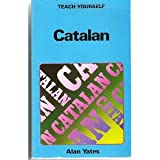 Catalan (Teach Yourself) (0340194995) by Alan Yates