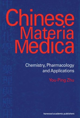 Chinese Materia Medica: Chemistry, Pharmacology and Applications PDF