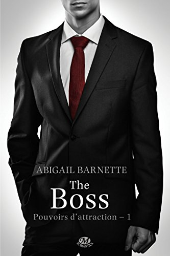 The Boss: Pouvoirs d'attraction, T1
