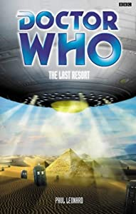 Doctor Who: The Last Resort (Doctor Who (BBC Paperback)) by Paul Leonard