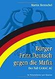 Bürger Fritz Deutsch gegen die Mafia. (383341216X) by Martin Hentschel