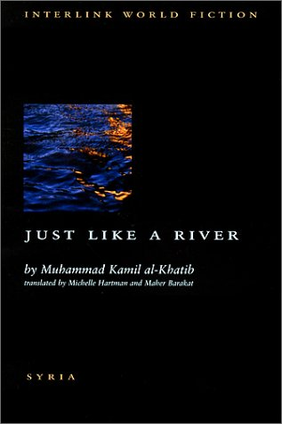 Just Like a River (Interlink World Fiction)