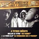 La Vengeance aux deux visages -- Maxi CD (inclus 4 in�dits + 1 video)