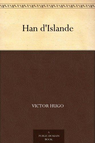 Victor Hugo - Han d'Islande (French Edition)