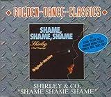 echange, troc  - Shame Shame Shame [Golden Dance Classic]