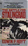 199 Days: The Battle for Stalingrad (0812536002) by Hoyt, Edwin P.