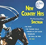 New Country Hits Performed By Spectrum