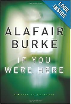 If You Were Here - Alafair Burke