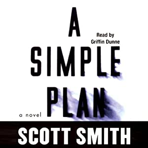 A Simple Plan | [Scott Smith]