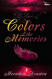 Colors Like Memories (Sary Society)