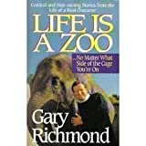 img - for Life Is a Zoo: No Matter What Side of the Cage You're on book / textbook / text book