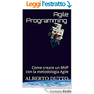 Agile Programming - Illustrated: Come creare un MVP con la metodologia Agile