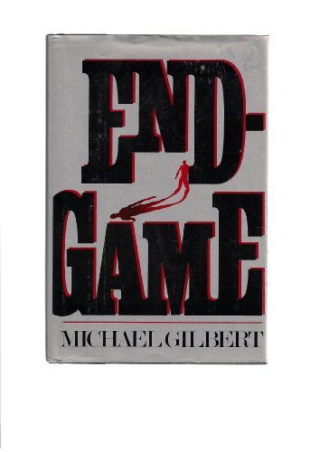 End-Game by Michael Francis Gilbert (1982-07-01)