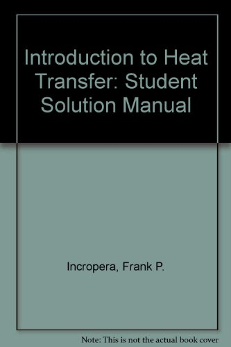 Heat Transfer Introduction To Heat Transfer 6th Edition