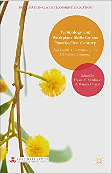 Technology and Workplace Skills for the Twenty-First Century: Asia Pacific Universities in the Globalized Economy (International and Development Education) e-book downloads