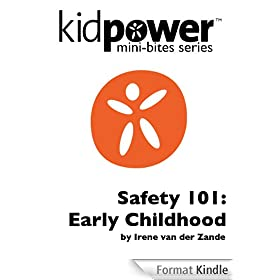 Kidpower Safety 101: Early Childhood (Kidpower Mini-Bites) (English Edition)