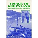 Voyage to Greenland: A Personal Initiation into Anthropology