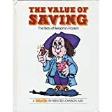 img - for The Value of Saving: The Story of Benjamin Franklin (Valuetales Series) book / textbook / text book