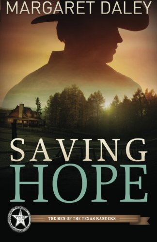 Image of Saving Hope: The Men of the Texas Rangers - Book 1