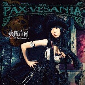 Pax Vesania by Yousei Teikoku (2013-03-27)