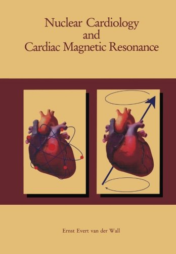 Nuclear Cardiology and Cardiac Magnetic Resonance: Physiology, Techniques and Applications