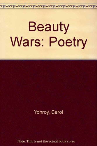 Beauty Wars: Poetry