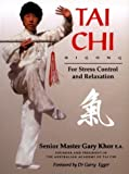 img - for Tai Chi For Stress Control and Relaxation by Gary Khor E.A. (1994-12-02) book / textbook / text book