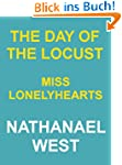 THE DAY OF THE LOCUST & MISS LONELYHE...