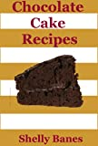 img - for Chocolate Desserts, Chocolate Cake Recipes & Chocolate Cookies Recipe Book (Easy Baking) book / textbook / text book