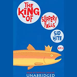The King of Slippery Falls Audiobook