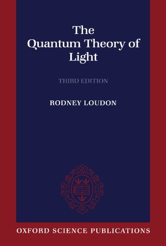 The Quantum Theory of Light, Third Edition (Oxford Science Publications)