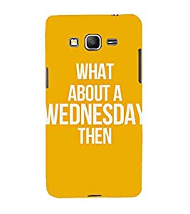 Printvisa A Particular Days Quote In An Orange Background 3D Hard Polycarbonate Designer Back Case Cover For Samsung Galaxy Grand Prime G530H