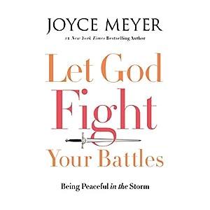 Let God Fight Your Battles Audiobook