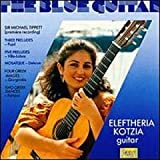 : The Blue Guitar - Tippett, Eleftheria Kotzia, guitar